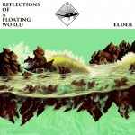 ELDER - Reflections Of A Floating World (2017) CDdigi